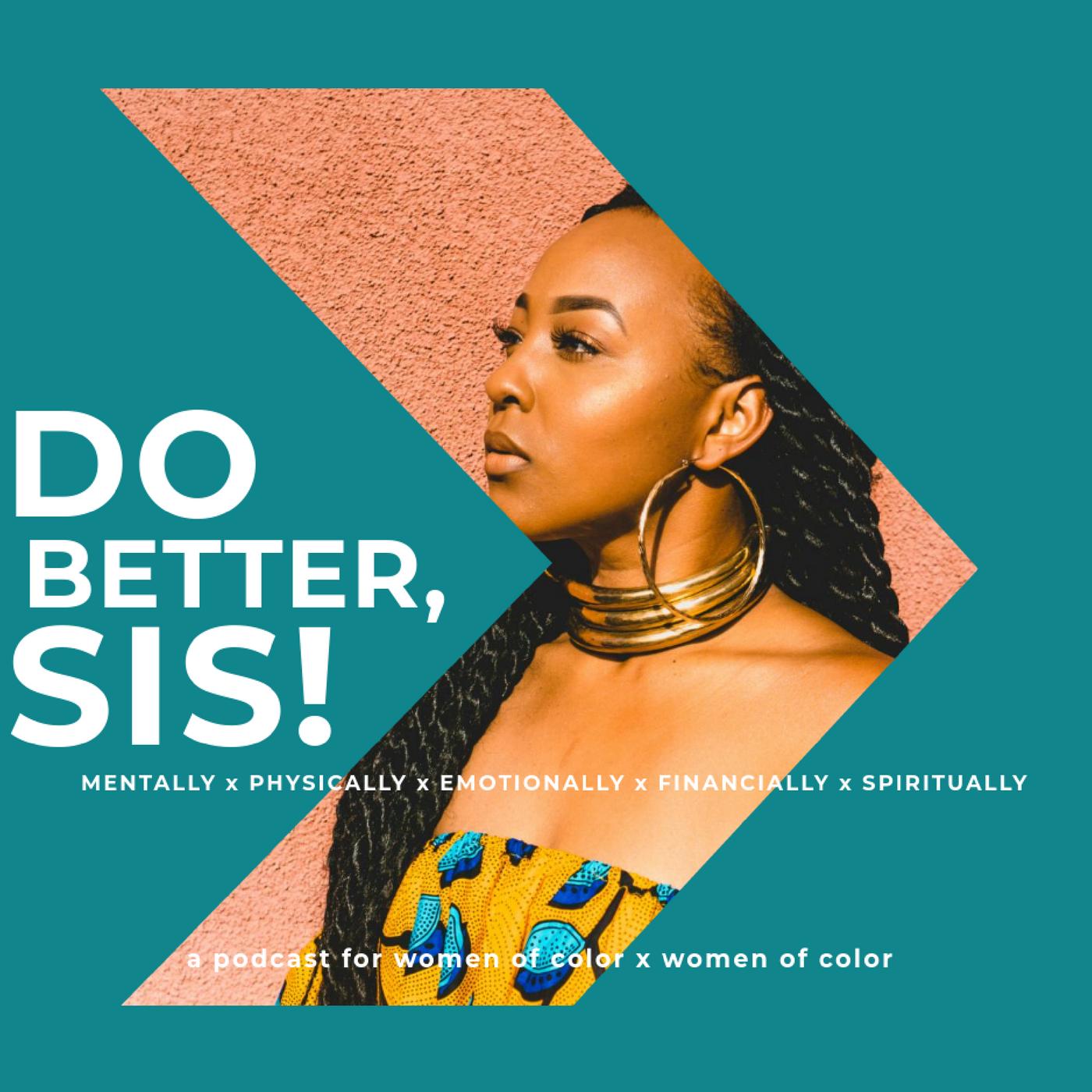 Do Better, Sis Podcast show art