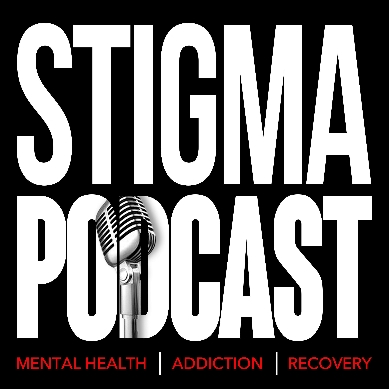 Stigma Podcast - Mental Health - #25 - Homeless Naval Academy Graduate Gets Back on His Feet Via Entrepreneurship - Bob Moran