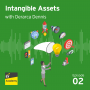 Artwork for #2 - Intangible Assets with Derarca Dennis