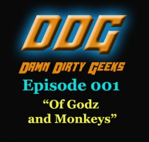 OF GODZ AND MONKEYS