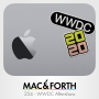 Artwork for The Mac & Forth Show 254 - WWDC Aftershow