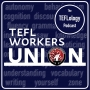 Artwork for 106: TEFL Workers' Union