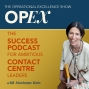 Artwork for Episode 25 - OpEx with Marianne Rutz - How to Use the LEAP Framework to Assess your Contact Centre's Performance
