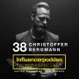 Artwork for 38. Christoffer Bergmann - Grundare av influenceragenturen CUBE