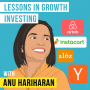 Artwork for Anu Hariharan – Lessons in Growth Investing - [Invest Like the Best, EP.198]