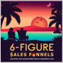 Artwork for Ep 5: What Makes a Great Sales Funnel Pt 2