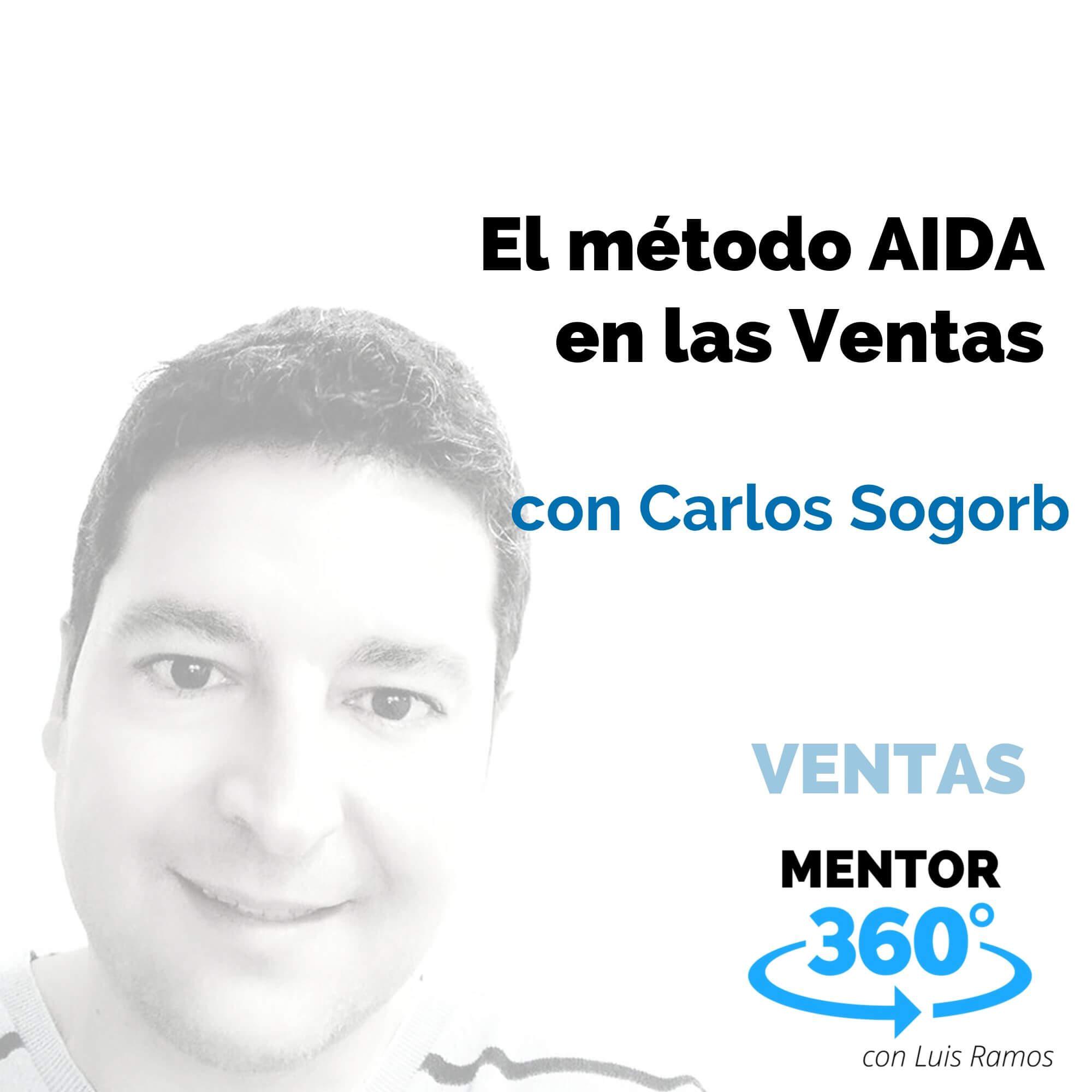 El método AIDA en las Ventas, con Carlos Sogorb - VENTAS
