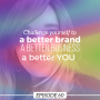 Artwork for Ep 60: Challenge yourself to a better brand, a better biz, a better YOU