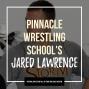 Artwork for Pinnacle Wrestling School's Jared Lawrence - OTM538
