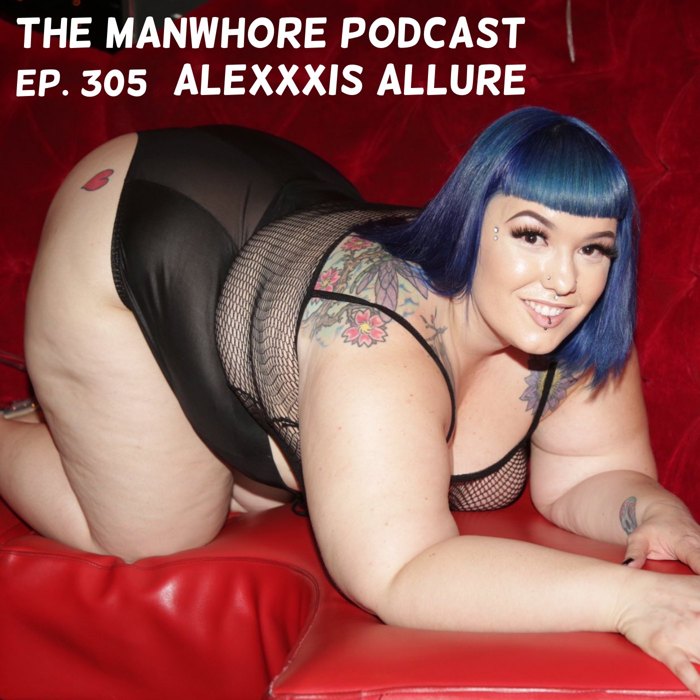 The Manwhore Podcast: A Sex-Positive Quest - Ep. 305: My Creepy Way-Too-Old-For-Me Poly Ex-Boyfriend with Alexxxis Allure