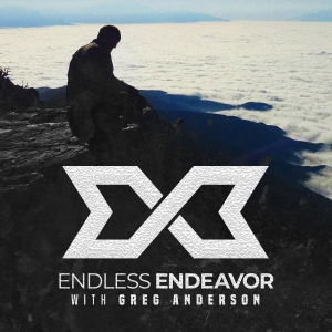 Endless Endeavor with Greg Anderson