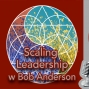 Artwork for Scaling Leadership with Bob Anderson
