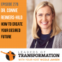 Artwork for 276: Dr. Connie Reimers-Hild: How To Create Your Desired Future