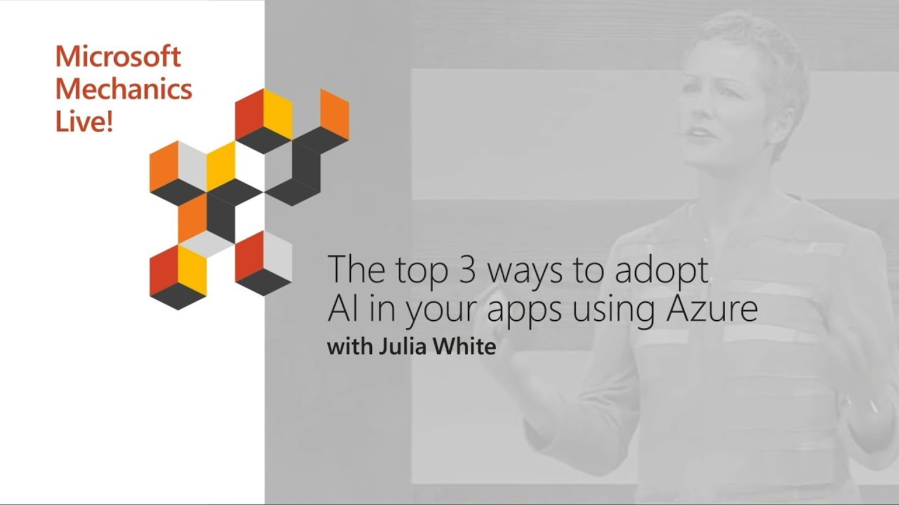 Artwork for The top 3 ways to adopt AI in your apps using Azure | Microsoft Ignite 2018
