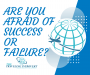 Artwork for Are you afraid of success or failure?