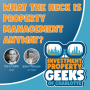 Artwork for What the Heck is Property Management Anyway?