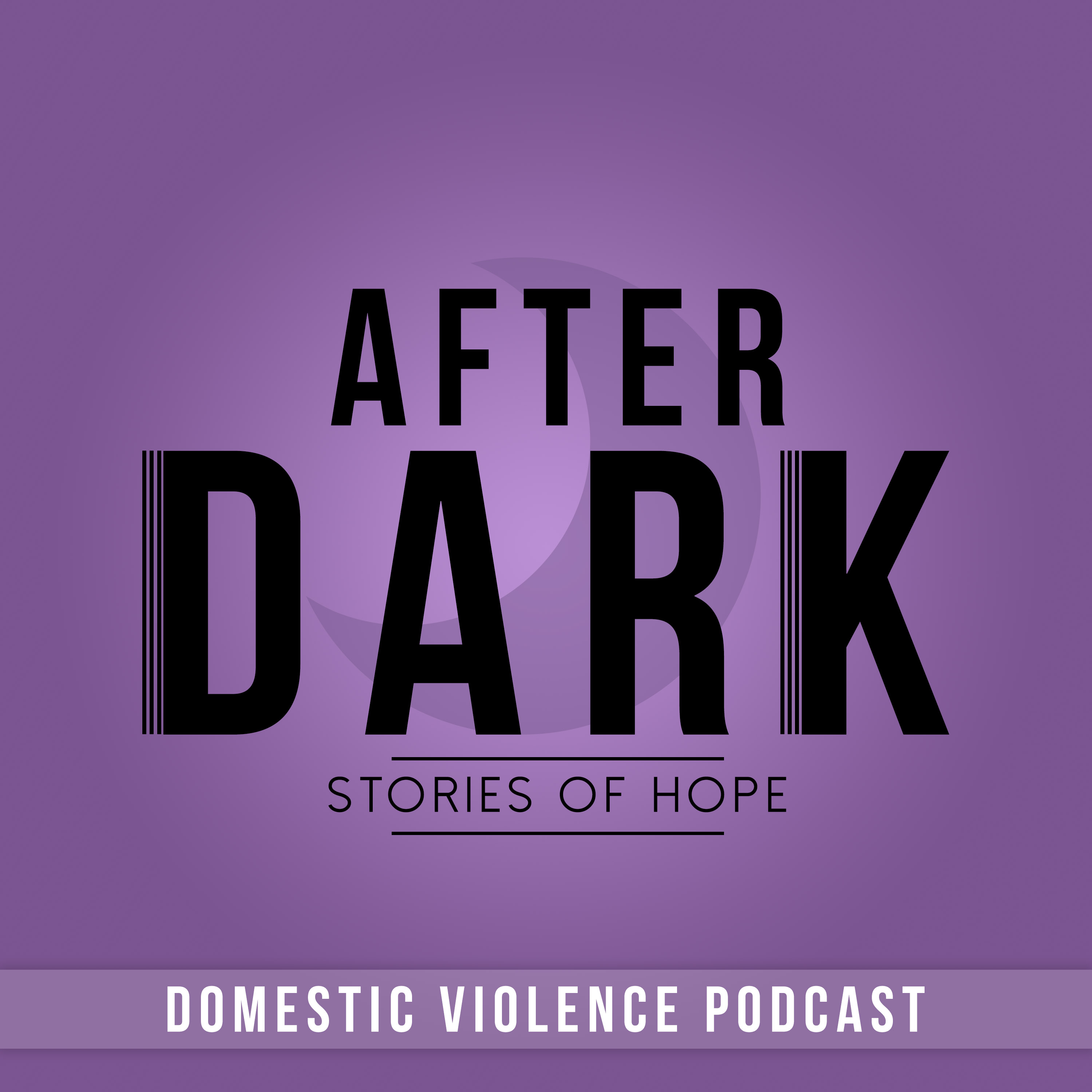 After Dark - Overcoming Domestic Violence show art