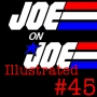 Artwork for Joe on Joe Illustrated Issue #45