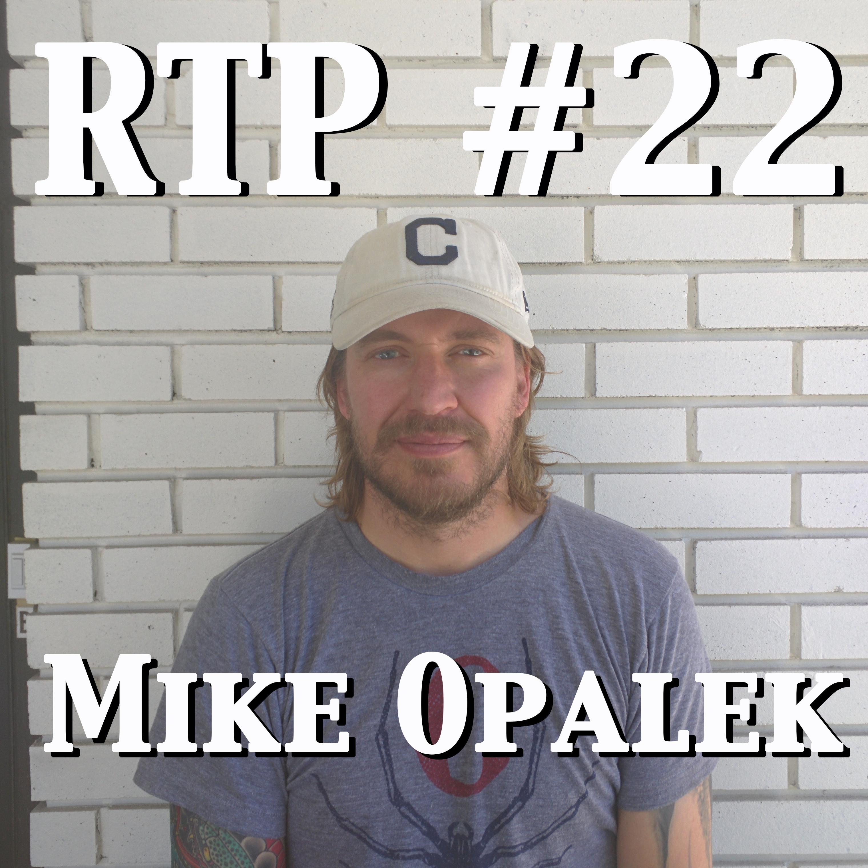 """#22: Mike """"Coach"""" Opalek"""
