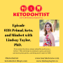 Artwork for KDP Ep 039: Primal, Keto, and Mindset with Lindsay Taylor, PhD
