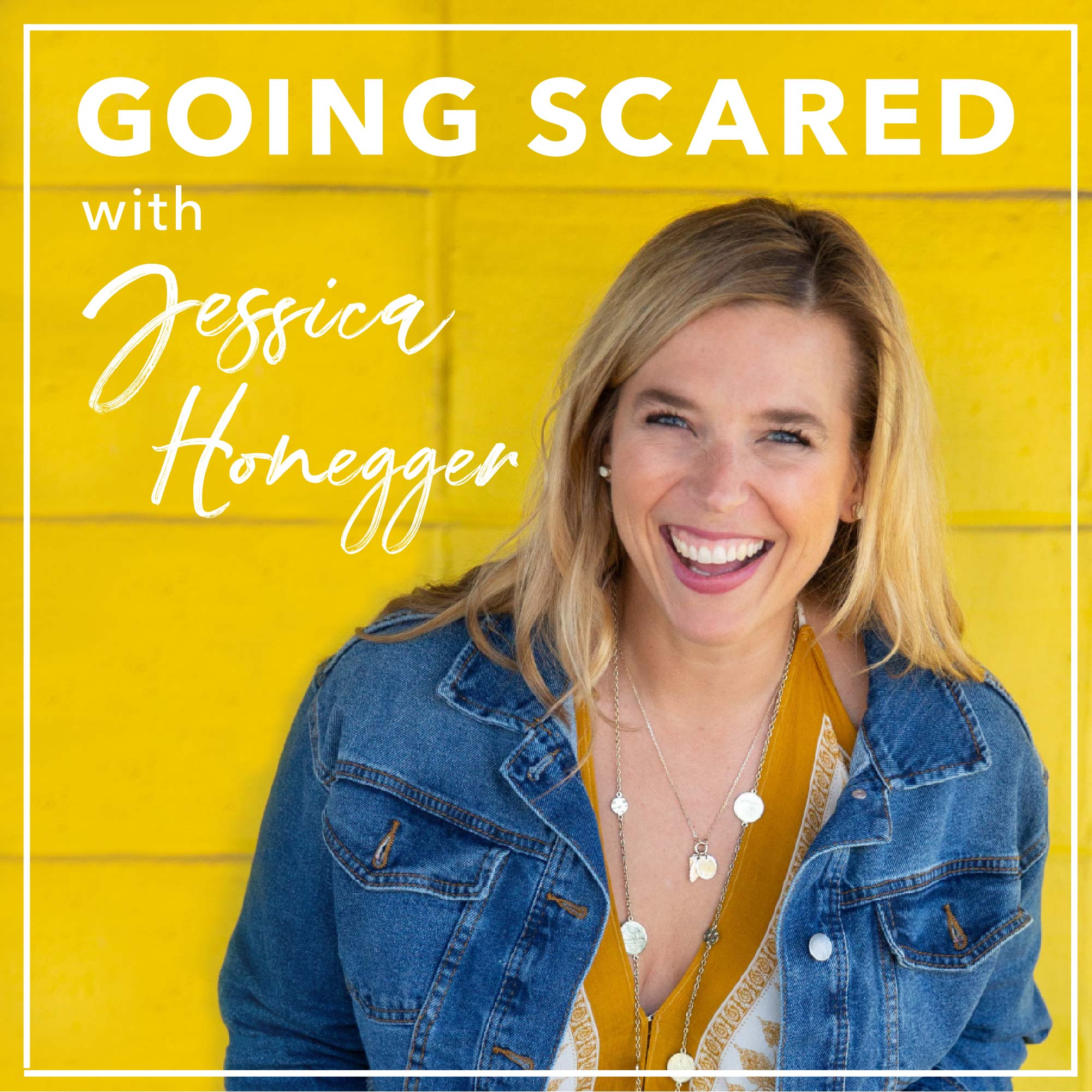 The Going Scared Podcast with Jessica Honegger show art