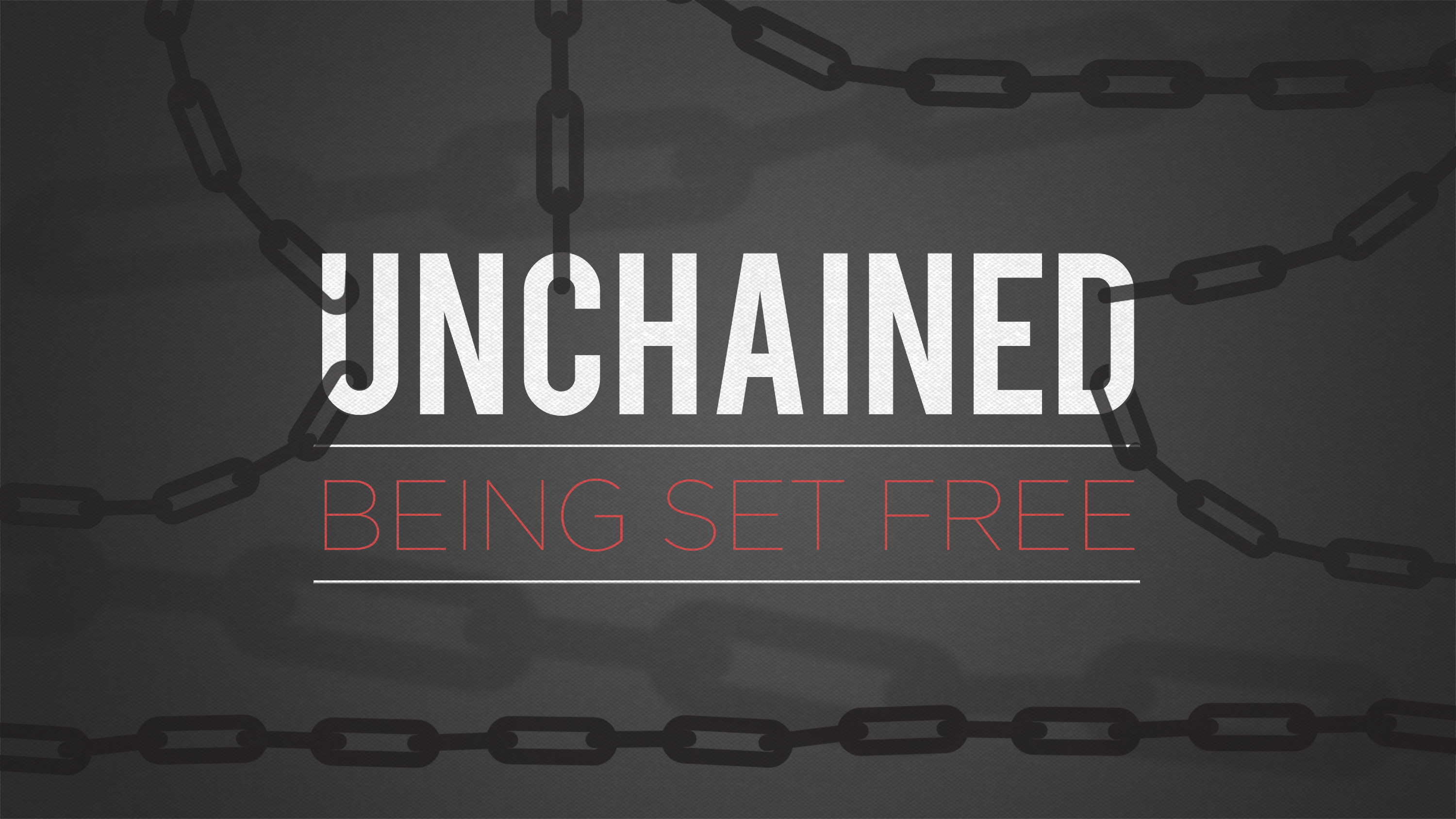 Artwork for Unchained: Set Free to Forgive 6-29-14