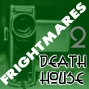 Artwork for Frightmares Death House 2
