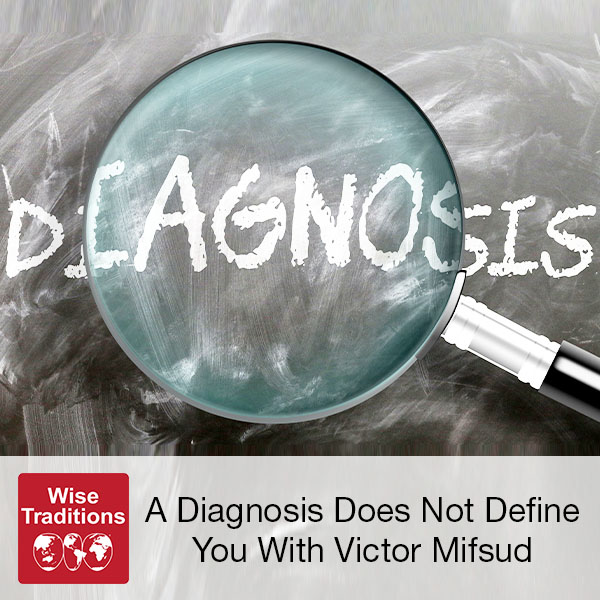 298: A Diagnosis Does Not Define You