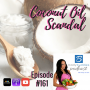 Artwork for Episode #161: Coconut Oil Scandal
