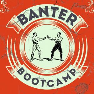 Banter Bootcamp