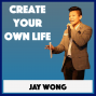 Artwork for 286: What Is Your Definition of a Change Maker | Jay Wong