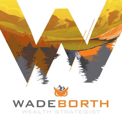 Wade Borth - Sage Wealth Strategy show image