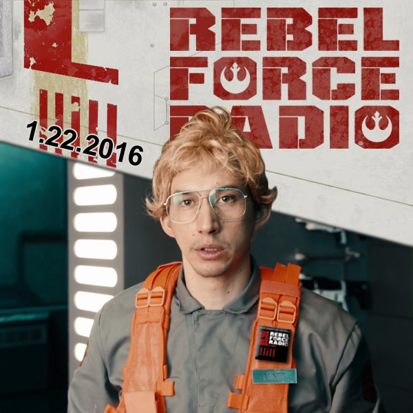 Rebel Force Radio: January 22, 2016