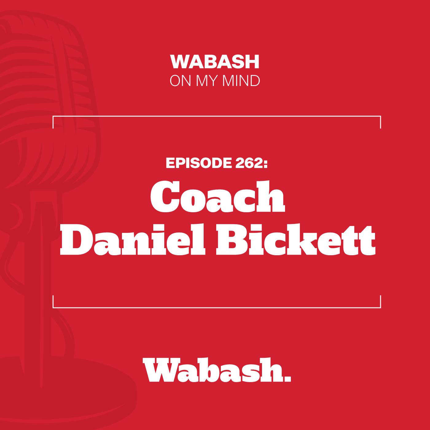 #262: Coach Daniel Bickett