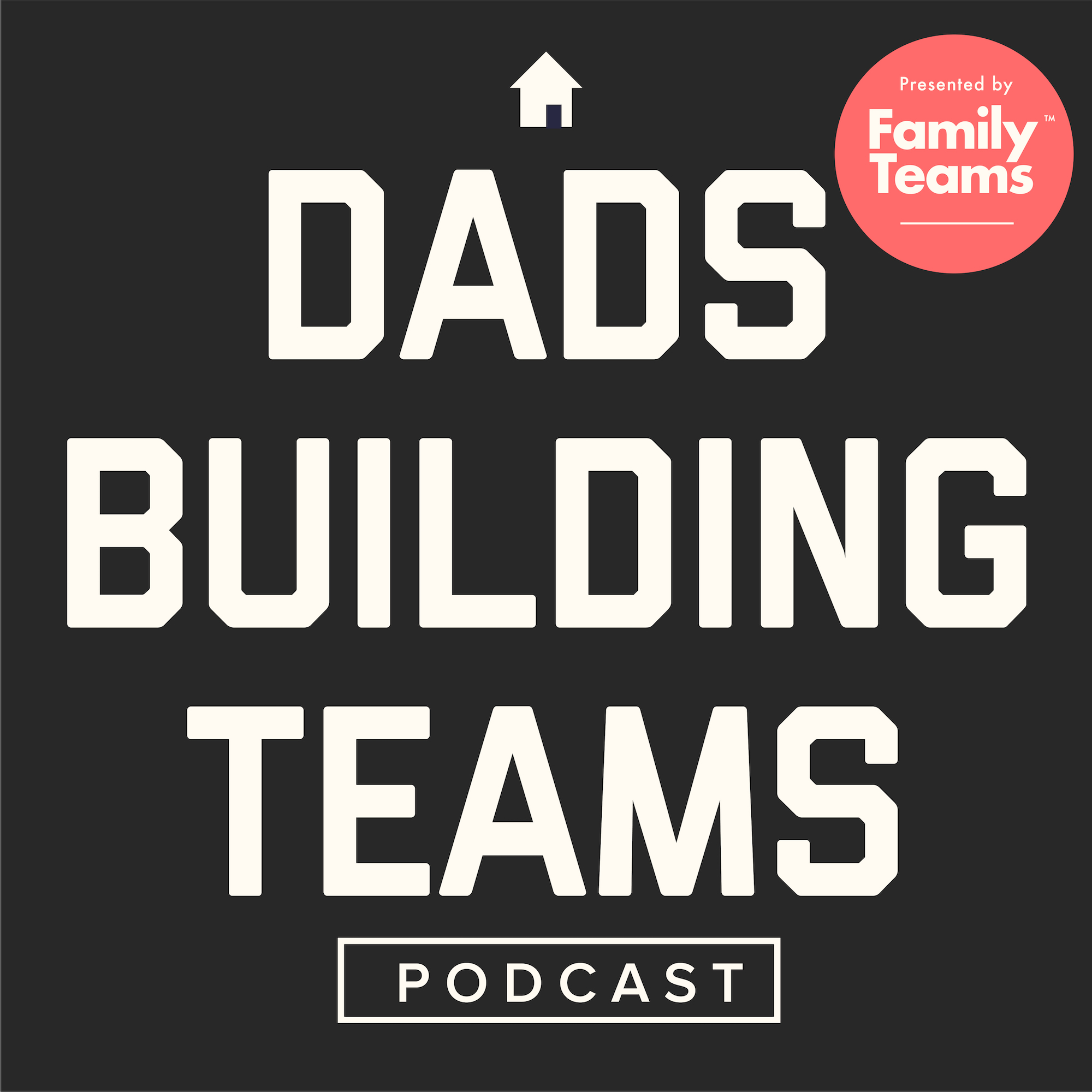 Dads Building Teams