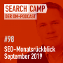Artwork for SEO-Monatsrückblick September 2019: Mehr Snippet-Kontrolle, Nofollow, Markup-Updates + mehr [Search Camp Episode 98]