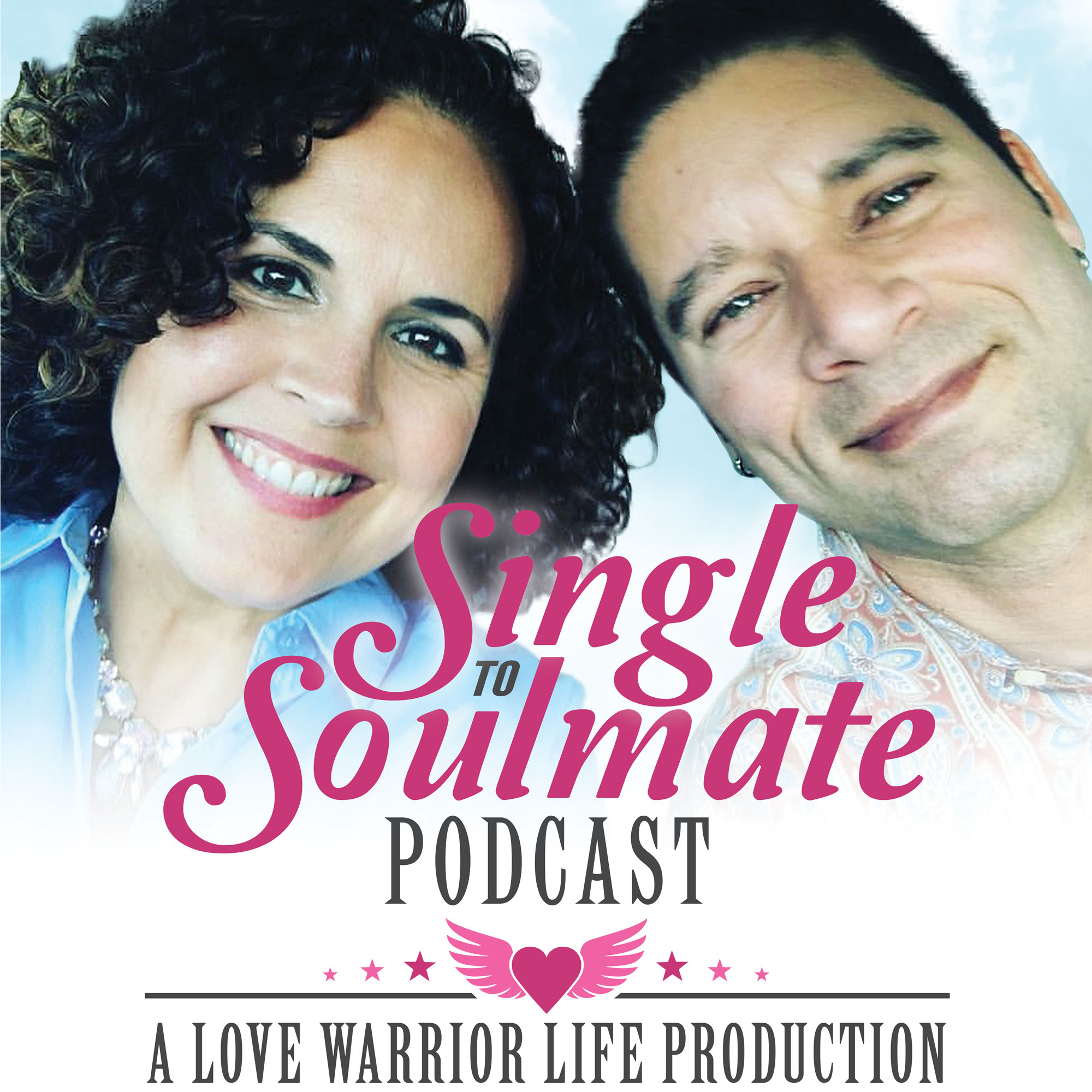 Single To Soulmate Podcast with Johnny and Lara Fernandez show art