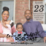 Artwork for EP23 - Jerrell and Valencya Thompson's Fertility Journey and Fertility Hope Ministry