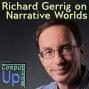 Artwork for Richard Gerrig on Narrative Worlds - Computing Up Thirteenth Conversation