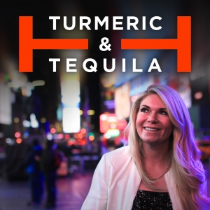 Turmeric and Tequila