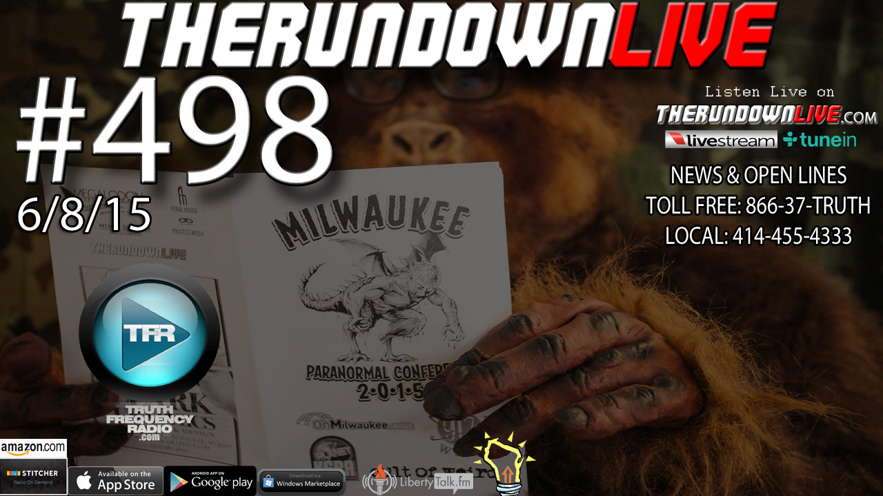 The Rundown Live #498 (Paranormal,BigFoot,Questioning Reality)