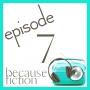 Artwork for Episode 7: Four Kinds of Redemptive Fiction