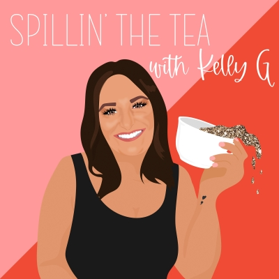 Spillin' the Tea with Kelly G show image