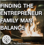Artwork for TSG 51: How to Find Balance as an Entrepreneur and Family Man
