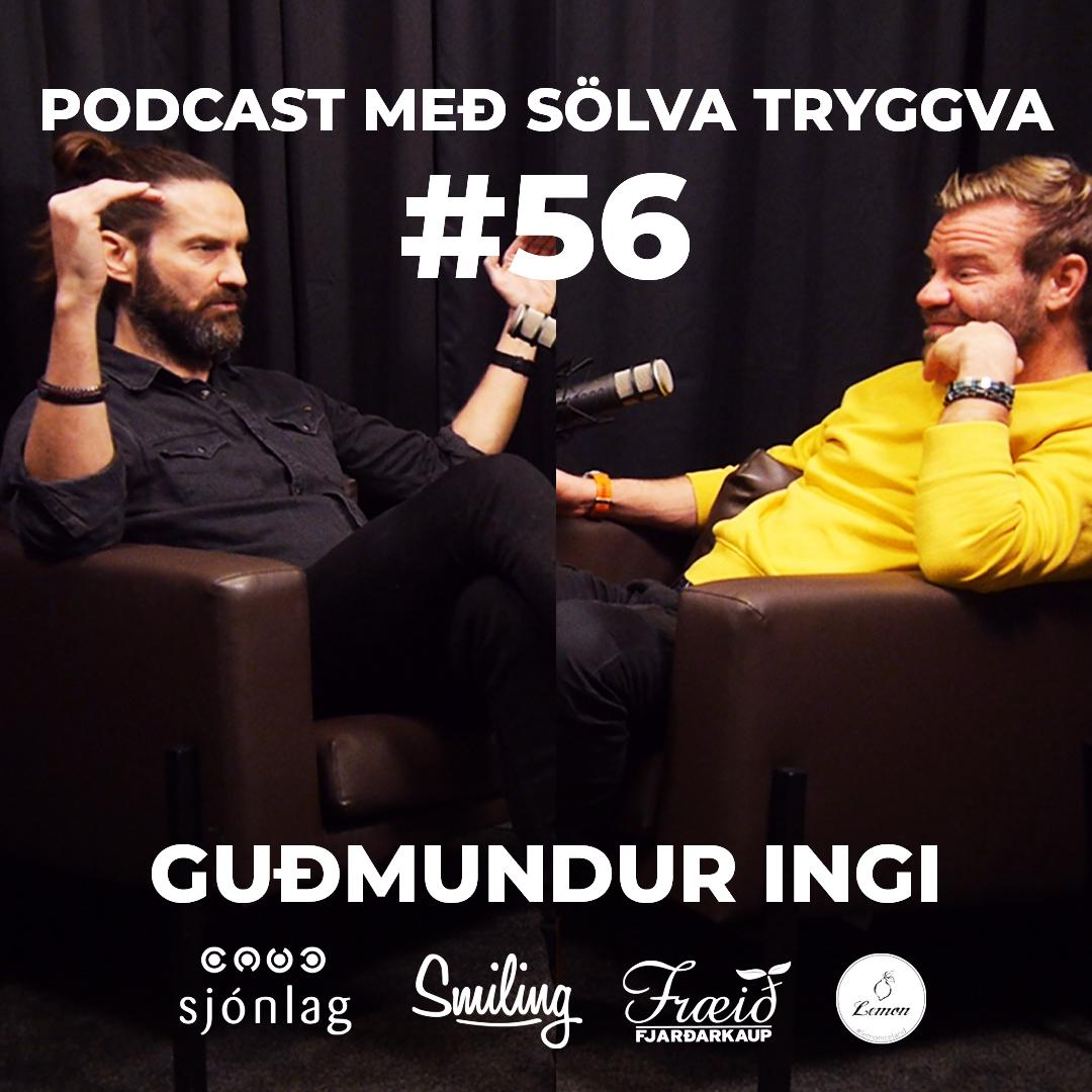 #56 Guðmundur Ingi með Sölva Tryggva