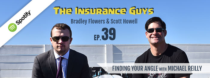Insurance Guys Podcast | Ep39 | Michael Reilly