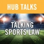 Artwork for Talking Sports Law with LAFC General Counsel Randy Haight