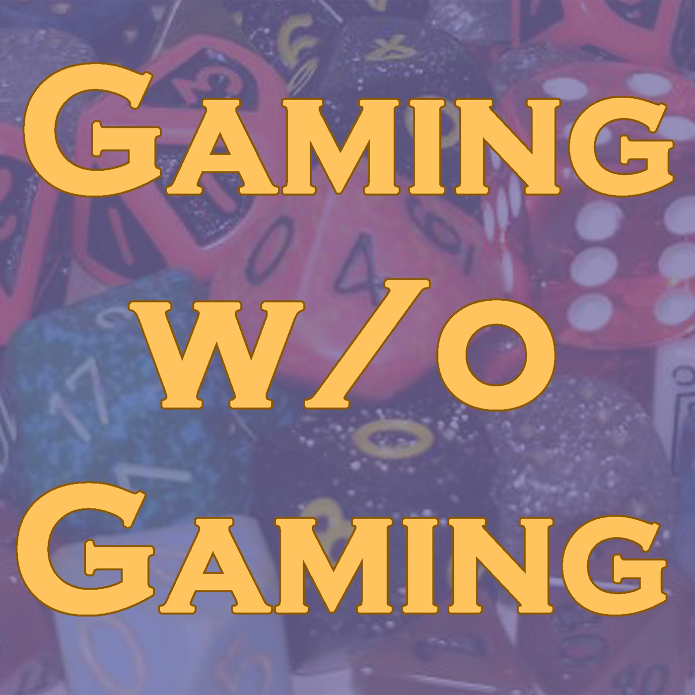 gamingwithoutgaming's podcast