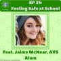 Artwork for EP21: Feeling Safe at School