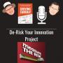 Artwork for De-Risk Your Innovation Project